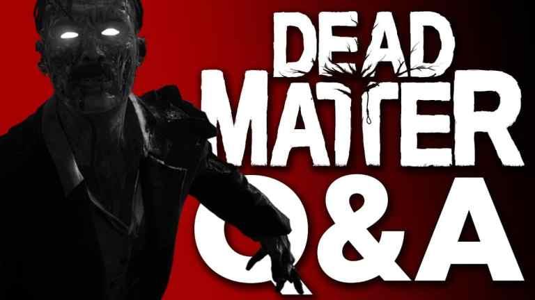 DEAD MATTER DEV Q&A - New Zombie Survival Game