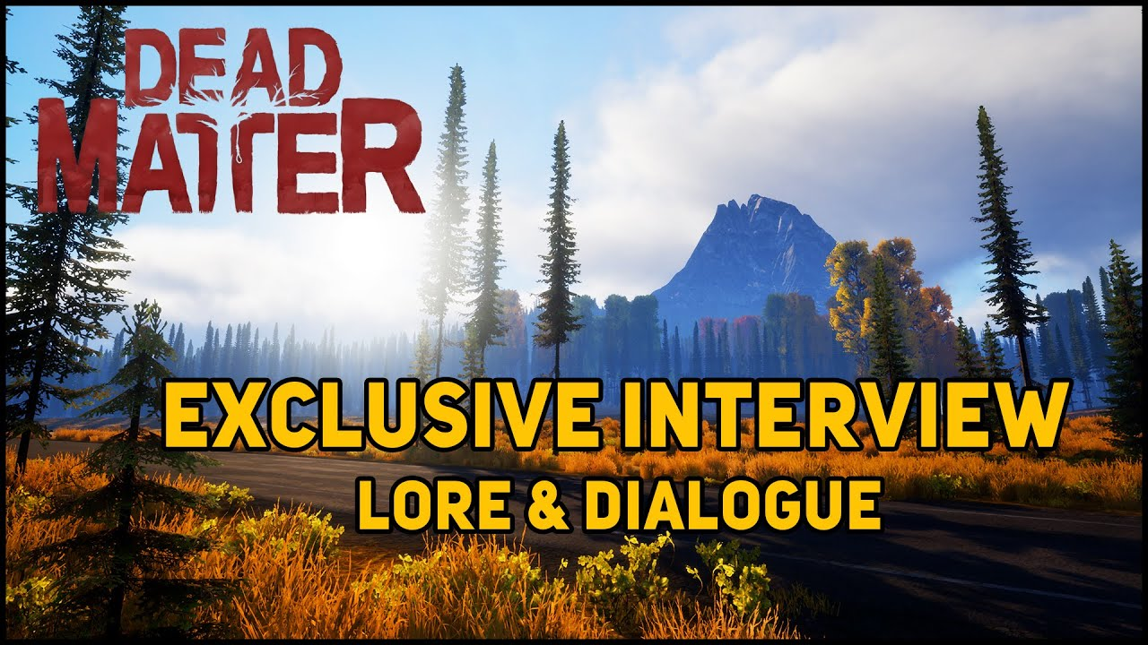 Exclusive Dead Matter Interview - Lore and Dialogue