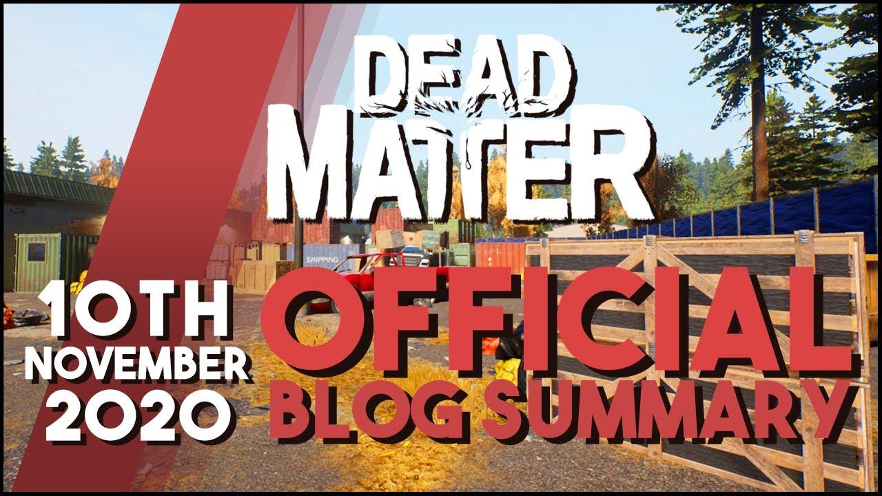 Dead Matter - Official Dev Blog Summary 11/10/2020