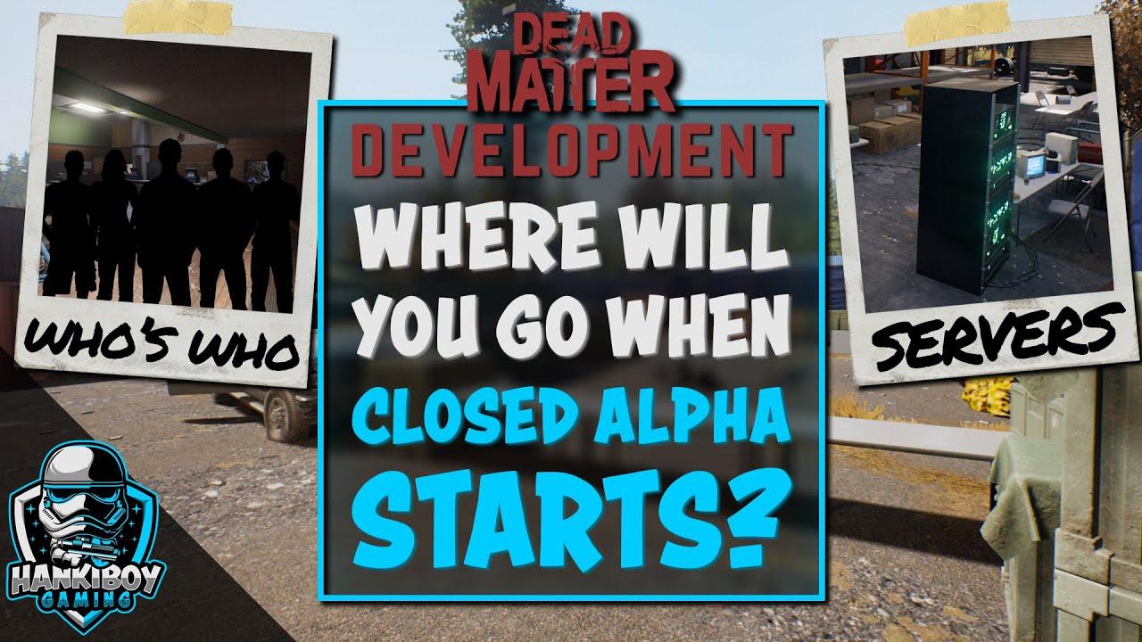 Où aller une fois Closed Alpha commence| Dead Matter | Communautés, Discordes, Serveurs, Créateurs de contenu