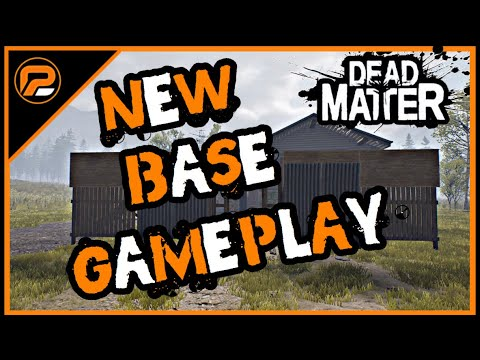 Dead Matter | NEW Gameplay of Base Claiming w/ DEV