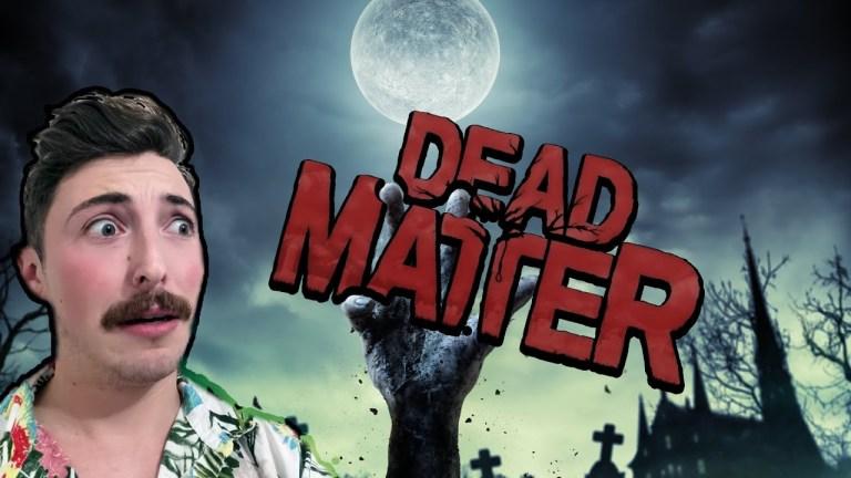 Dead Matter se relève de sa mort
