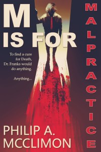 Cover image of the book M Is For Malpractice