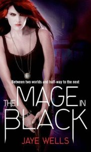 The Mage in Black (Sabina Kane, #2) by Jaye Wells
