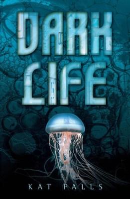 Review: Dark Life by Kat Falls