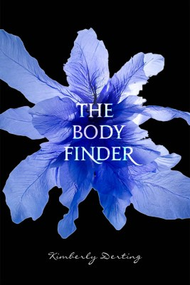 The Body Finder (The Body Finder #1) by Kimberly Derting