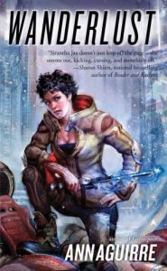 Review: Wanderlust by Ann Aguirre