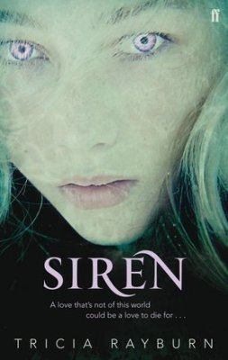 Review: Siren by Tricia Rayburn