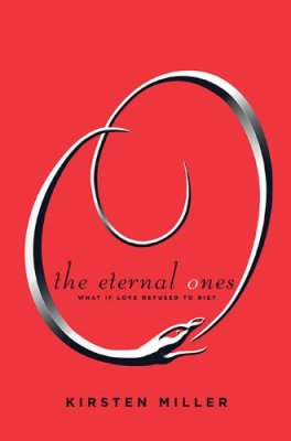 Review: The Eternal Ones by Kirsten Miller