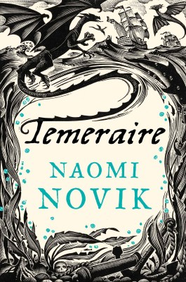 Review: Temeraire by Naomi Novik