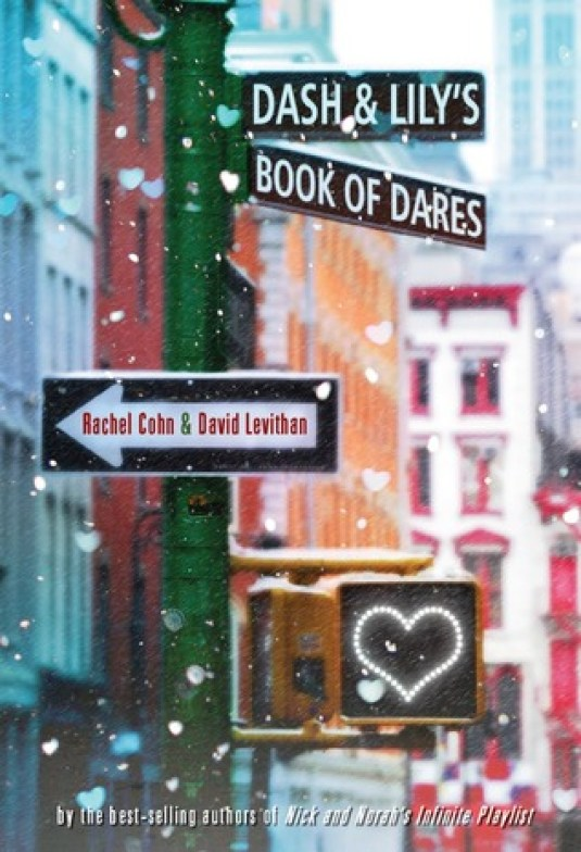 Dash and Lilys Book of Dares by Rachel Cohn and David Levithan
