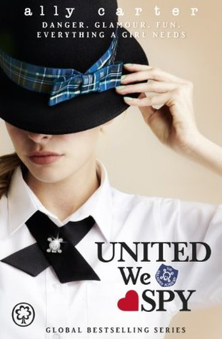 Review: United We Spy by Ally Carter