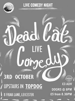 DEAD CAT brings a new comedy night to Leicester…