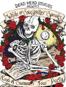 Deadhead Stories While the Storyteller Speaks Summer 2020 Party