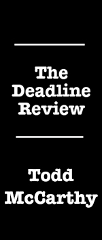The Deadline Review Todd McCarthy 1