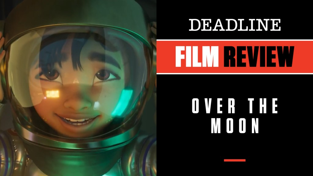 [WATCH] 'Over The Moon' Review: Netflix Animated Musical From Glen Keane – Deadline