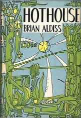 Hothouse(Aldiss)