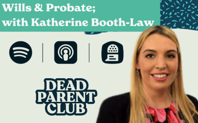 Episode 7 – Wills & Probate with Katherine Booth-Law