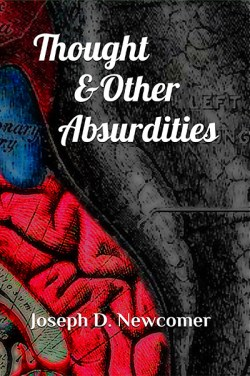 Thought & Other Absurdities Book Cover