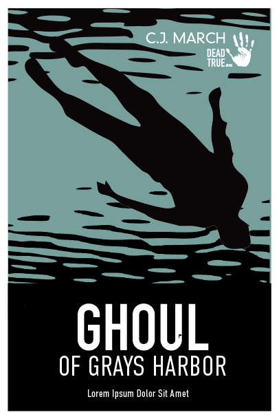 Ghoul of Grays Harbor
