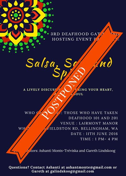 Copy of Salsa, Soul, and Spirit Deafhood Postponement