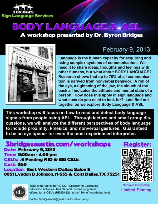 REMINDER: Interpreter Workshop: Body Language and ASL By Dr  Byron