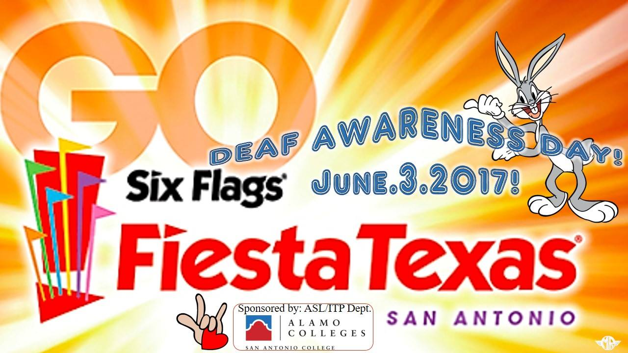 Six flags fiesta texas partners with san antonio college for 18th annual deaf awareness day june 3