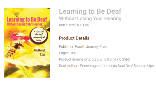 Great Holiday Gift for Your Deaf Network Deaf Author with good stories to tell A percentage of Book proceeds fund scholarships for Deaf Students Go to http://LearningDeaf.com to order Put the word 'Gift' in front of the Shipping Name and a Holiday Card will be included with your name Happy Holidays! Professor Kim Harrell and S. Lea