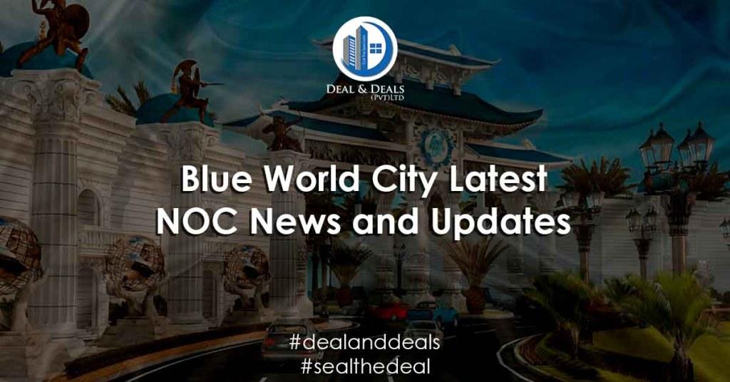Blue World City Latest NOC News and Updates