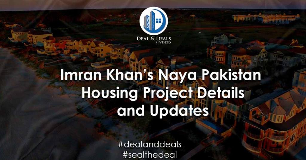 Imran Khan's Naya Pakistan Housing Project Details and Updates