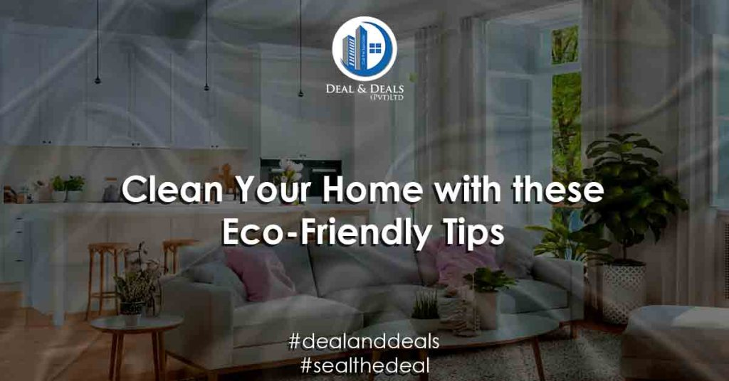 Clean Your Home with these Eco-Friendlt Tips