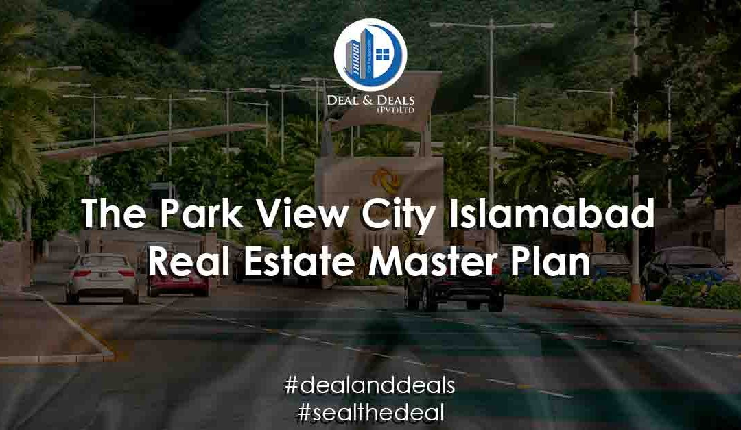 The Park View City Islamabad Real Estate Masterplan