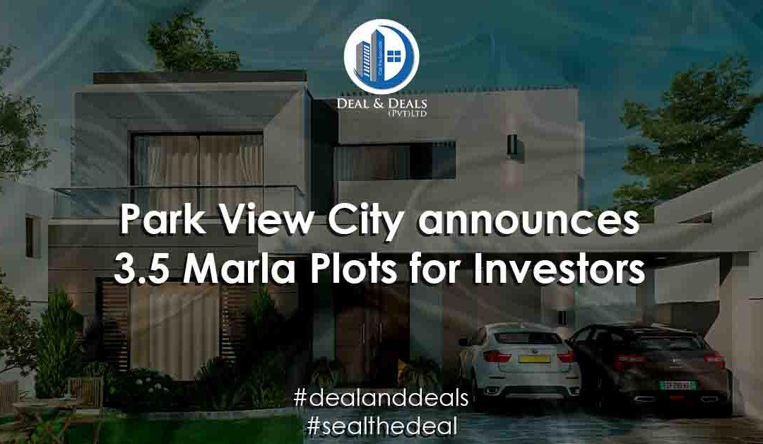 Park View City announces 3.5 Marla Plots for Investors