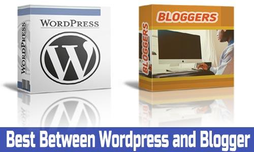 Google Blogger vs Wordpress