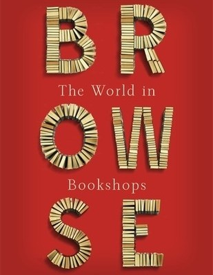 Cărți ce merită traduse: Browse – The World in Bookshops