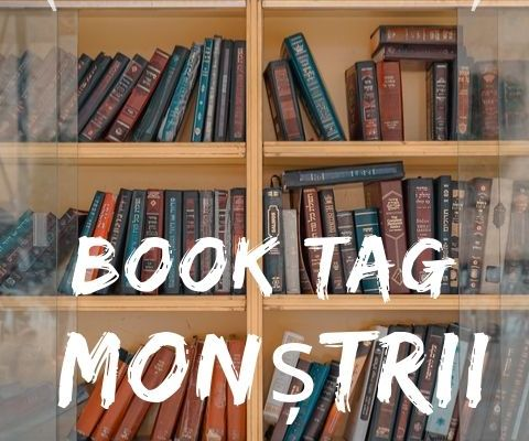 Book Tag: Monștrii literari