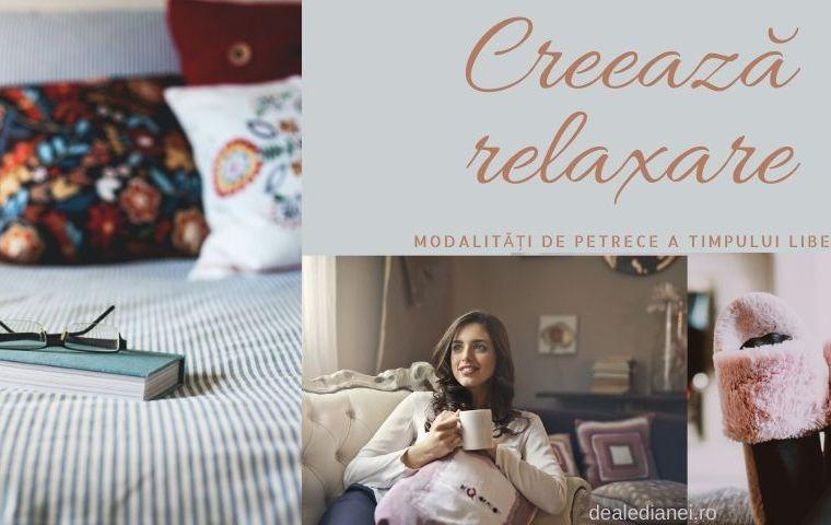 Creează relaxare. Modalități de petrecere a timpului liber