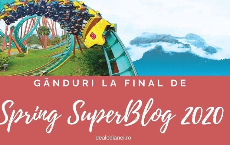 Gânduri la final de Spring SuperBlog 2020