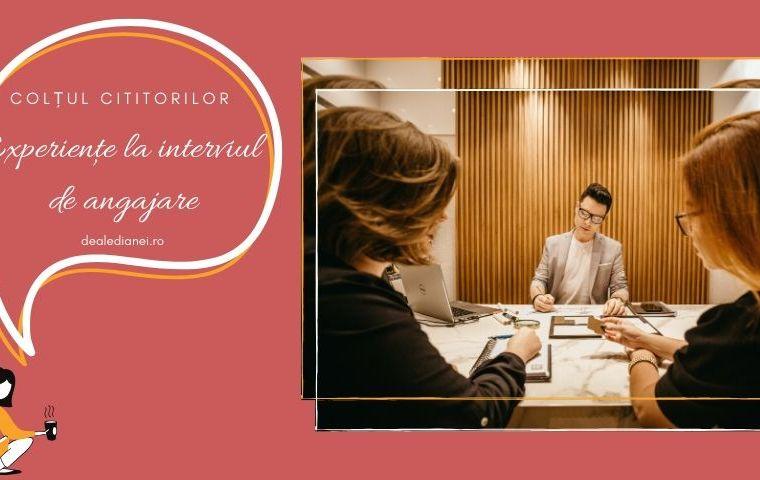 Experiențe la interviul de angajare