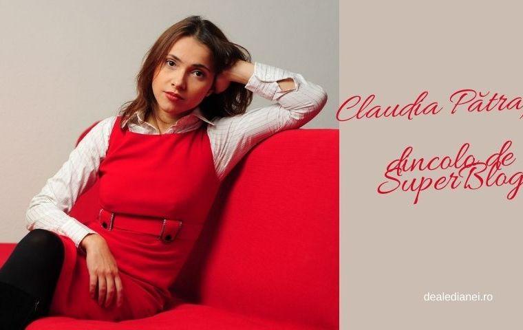 Claudia Pătrașcu – dincolo de SuperBlog