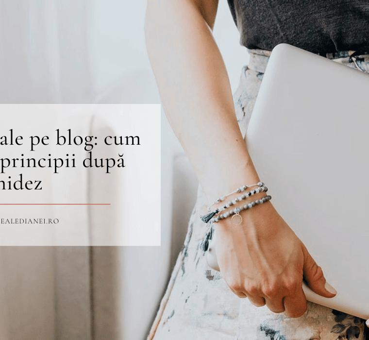 Advertoriale pe blog: cum le văd? 10 principii după care mă ghidez