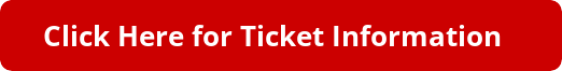 button_click-here-for-ticket-information