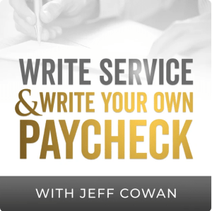 Write Service and Write Your Own Paycheck with Jeff Cowan podcast logo