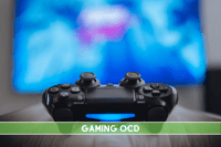 Gaming OCD