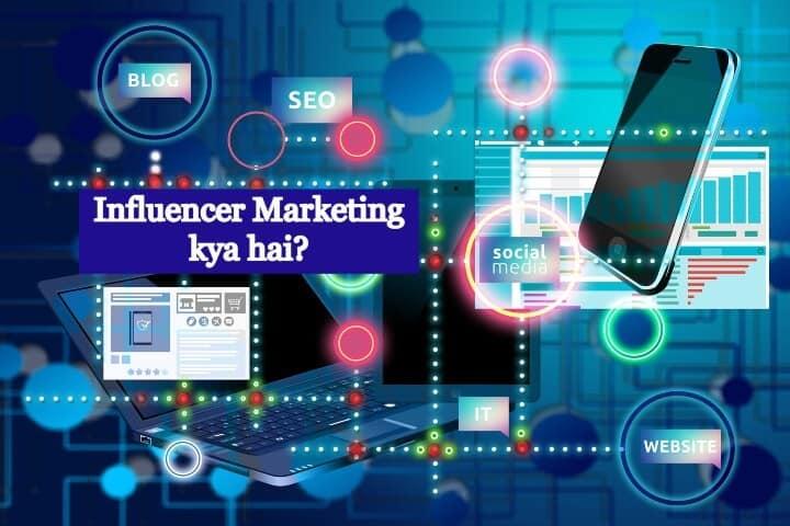 Influencer-Marketing-kya-hai