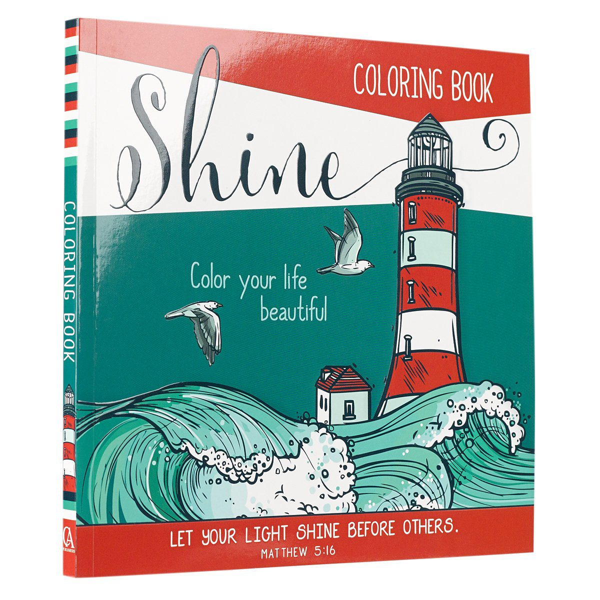 Color Your Life Beautiful Inspirational Adult Coloring Book Paperback