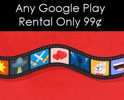 Any Google Play Rental Only 99¢