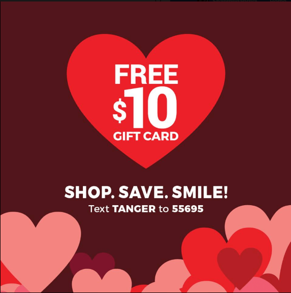 Tanger Outlet : FREE $10 Gift Card (Text Offer)