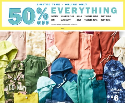 OLD NAVY: WOMANS, MENS, KIDS! 50% OFF EVERYTHING!