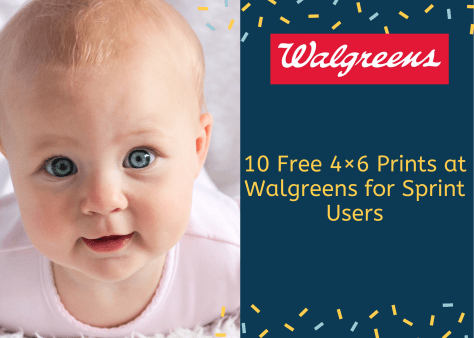 10 Free 4×6 Prints at Walgreens for Sprint Users